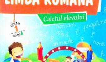 Download  Comunicare in limba romana – Caietul elevului – cls 1 – Model A – Marinela Chiriac, Sonica Dumitru PDF Online