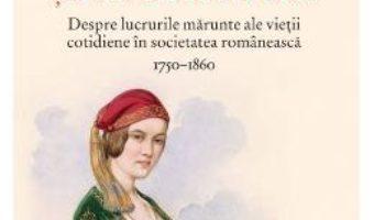 Cartea Patima si desfatare – Constanta Vintila-Ghitulescu (download, pret, reducere)