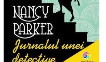 Download  Nancy Parker. Jurnalul unei detective – Julia Lee PDF Online