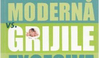 Download  Femeia moderna vs. grijile excesive – Holly Hazlett-Stevens PDF Online