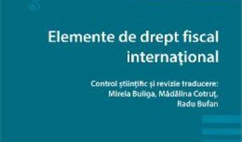 Download  Elemente de drept fiscal international – Philippe Malherbe PDF Online