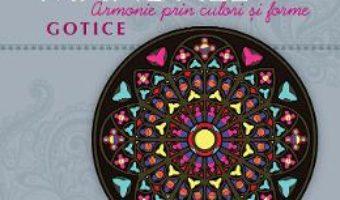 Download  Mandale Gotice – Armonie prin culori si forme PDF Online
