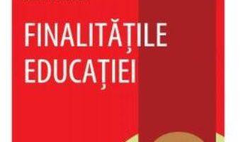 Download  Finalitatile educatiei – Sorin Cristea PDF Online