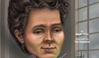 Download  Cine a fost Marie Curie? – Megan Stine PDF Online