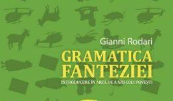 Download  Gramatica fanteziei – Gianni Rodari PDF Online