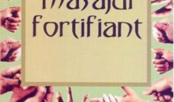 Download  Masajul fortifiant – Vladimir Vasicikin PDF Online