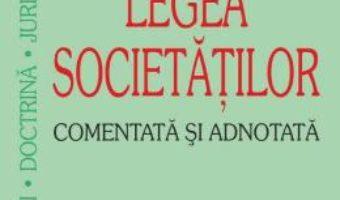 Download  Legea societatilor comentata si adnotata – Sebastian Bodu PDF Online