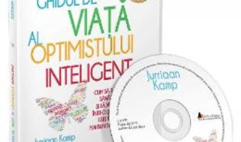 Cartea Audiobook: Ghidul de viata al optimistului inteligent – Jurriaan Kamp (download, pret, reducere)