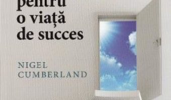 Download  100 de pasi pentru o viata de succes – Nigel Cumberland PDF Online