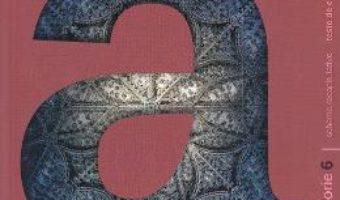 Cartea Concentrat de istorie (Altfel) – Clasa a 6-a – Maria Ochescu (download, pret, reducere)