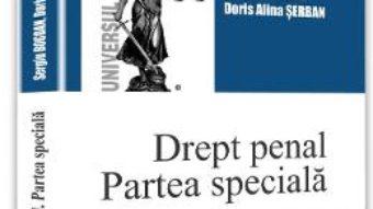 Download  Drept penal. Partea speciala – Sergiu Bogdan, Doris Alina Serban PDF Online