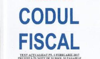 Cartea Codul Fiscal Act. 16 Ianuarie 2017 (download, pret, reducere)