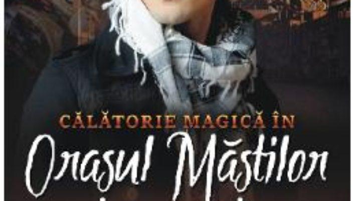 Download  Calatorie magica in Orasul Mastilor – Mary Hoffman PDF Online