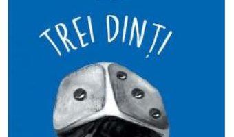 Download  Trei dinti din fata – Marin Sorescu PDF Online
