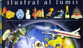 Download  Atlasul ilustrat al lumii PDF Online