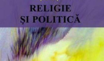 Download  Religie si politica – Vasile Boari PDF Online