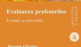 Download  Evaluarea profesorilor – Roxana Ghiatau PDF Online