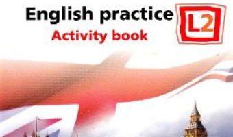 Cartea All Clear. English Practice L2. Activity book. Lectia de engleza – Clasa 5 – Fiona Mauchline (download, pret, reducere)