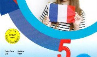 Cartea Limba franceza L1 – Clasa 5 – Teorie si palicatii – Elena Raisa Vlad, Mariana Visan (download, pret, reducere)