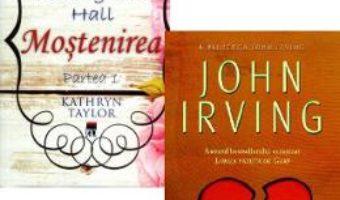 Download  Pachet: Pana te voi gasi (John Irving) + Mostenirea (Kathryn Taylor) PDF Online