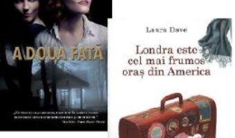 Cartea Pachet: A doua fata (Maggie Mitchell) + Londra este cel mai frumos oras din America (Laura Dave) (download, pret, reducere)