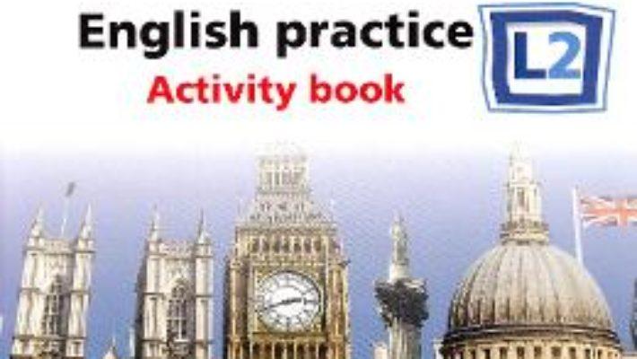 Cartea All Clear. English Practice L2. Activity book. Lectia de engleza – Clasa 6 – Fiona Mauchline (download, pret, reducere)