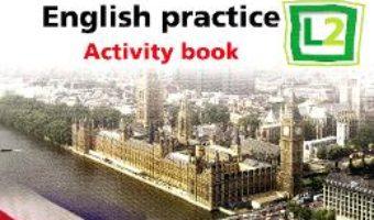 Cartea All Clear. English Practice L2. Activity book. Lectia de engleza – Clasa 7 – Catherine Smith (download, pret, reducere)