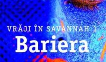 Cartea Vraji in Savannah 1: Bariera – J.D. Horn (download, pret, reducere)