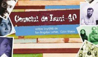 Download  Cenaclul de Luni – 40 – Ion Bogdan Lefter, Calin Vlasie PDF Online