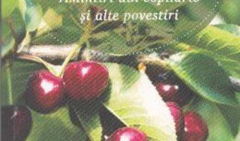 Download  Amintiri din copilarie si alte povestiri – Ion Creanga PDF Online