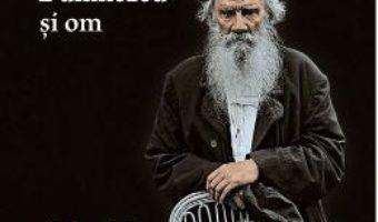 Download  Despre Dumnezeu si om – Lev Tolstoi PDF Online