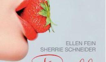 Download  Regulile seductiei ed.2017 – Ellen Fein, Sherrie Schneider PDF Online