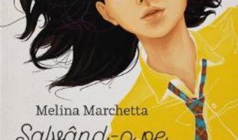Download  Salvand-o pe Francesca – Melina Marchetta PDF Online