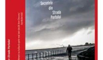 Cartea Secretele din Strada Portului – Ann Cleeves (download, pret, reducere)