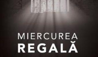 Download  Miercurea Regala – Doru Munteanu PDF Online