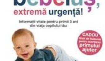 Download  Bebelus, extrema urgenta! – Lawrence E. Shapiro PDF Online