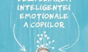 Download  Dezvoltarea inteligentei emotionale a copiilor – Linda Lantieri PDF Online