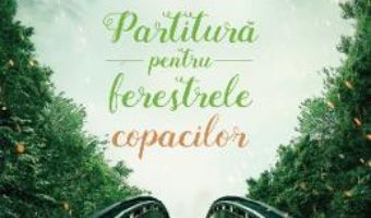 Download  Partitura pentru ferestrele copacilor – Romita Malina Constantin PDF Online