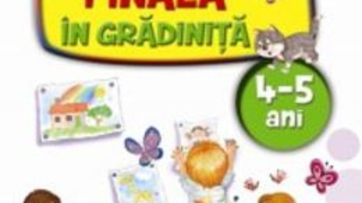 Download  Evaluarea finala in gradinita 4-5 ani – Alice Nichita PDF Online