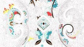 Cartea Arta relaxarii – Carte de colorat antistres (download, pret, reducere)