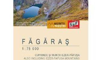 Cartea Fagaras – Harta de drumetie – Muntii nostri (download, pret, reducere)