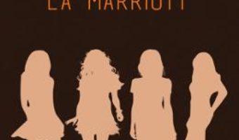 Download  Miercuri, la Marriott – Ioana Brusten PDF Online