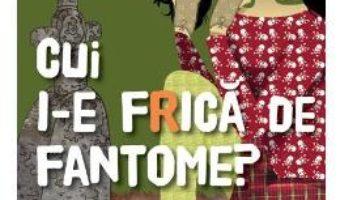 Download  Kinra Girls: Cui i-e frica de fantome? – Moka PDF Online
