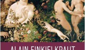 Download  O inima inteligenta – Alain Finkielkraut PDF Online