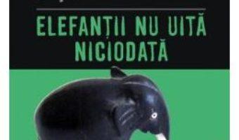 Cartea Elefantii nu uita niciodata – Agatha Christie (download, pret, reducere)
