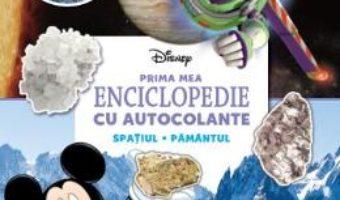 Download  Disney. Prima mea enciclopedie cu autocolante: Spatiul. Pamantul PDF Online