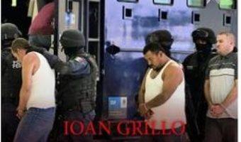 Download  El Narco. Cartelurile de droguri din Mexic – Ioan Grillo PDF Online