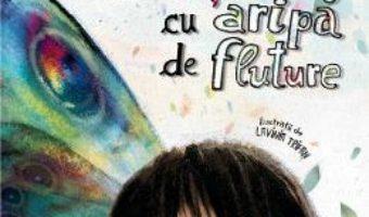 Download  Baietelul cu aripa de fluture – Ioana Chicet Macoveiciuc PDF Online
