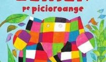 Download  Elmer pe picioroange – David McKee PDF Online