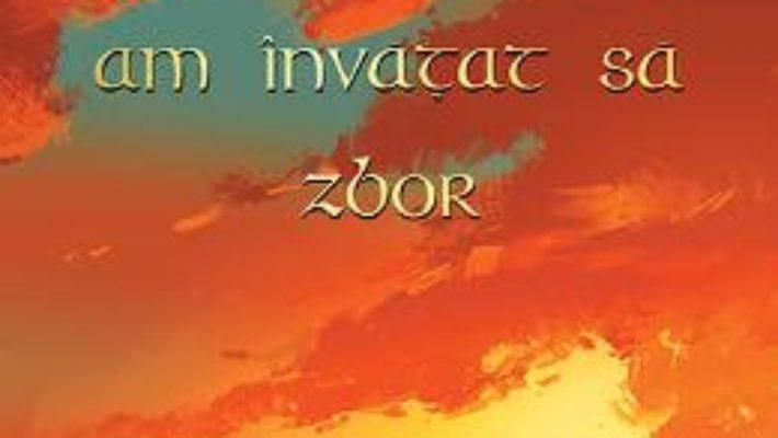 Download  Ziua in care am invatat sa zbor vol.1 – Alina Serban PDF Online